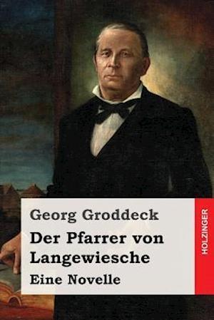 Bog, paperback Der Pfarrer Von Langewiesche af Georg Groddeck