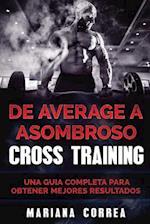 de Average a Asombroso Cross Training