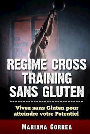 Bog, paperback Regime Cross Training Sans Gluten af Mariana Correa