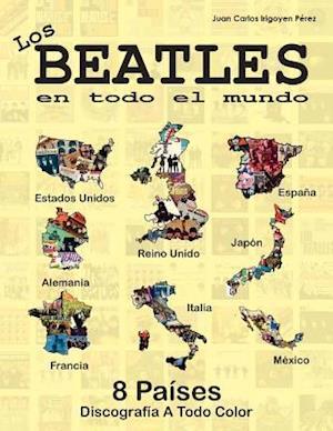 Bog, paperback Los Beatles En Todo El Mundo af Juan Carlos Irigoyen Perez