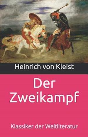 Bog, paperback Der Zweikampf af Heinrich Von Kleist