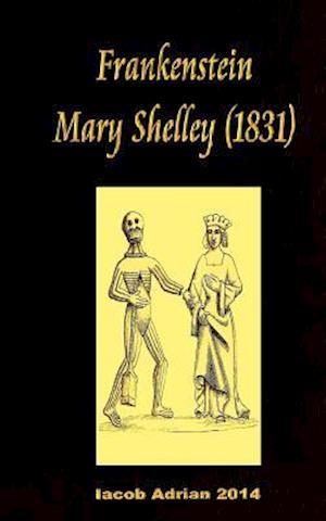 Bog, paperback Frankenstein Mary Shelley (1831) af Iacob Adrian