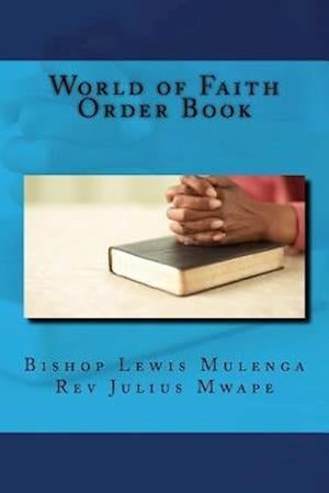 Bog, paperback World of Faith Order Book af Bis Lewis Mulenga