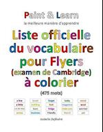 Liste Officielle Du Vocabulaire Pour Flyers (Examen de Cambridge) af Isabelle Defevere