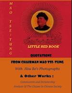 Quotations from Chairman Mao Tse-Tung (Litte Red Book) & Other Works