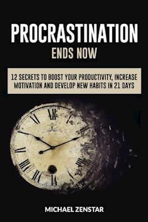 Bog, paperback Procrastination Ends Now af Michael Zenstar