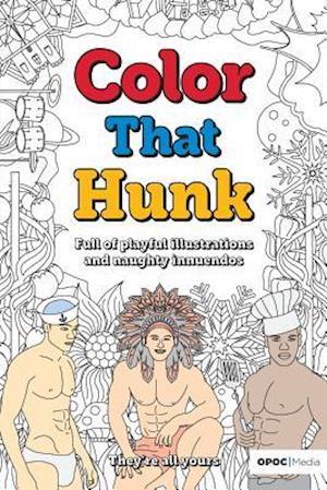Bog, paperback Color That Hunk af MR Oliver Pleasant