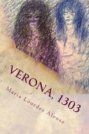 Bog, paperback Verona, 1303 af Maria Lourdes Alonso Gomez