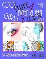 Cool Stuff 4 Tween & Teen Girls 2 Color