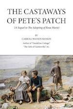 The Castaways of Pete's Patch