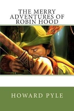Bog, paperback The Merry Adventures of Robin Hood af Howard Pyle