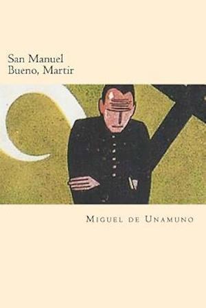 Bog, paperback San Manuel Bueno, Martir (Spanish Edition) af Miguel De Unamuno