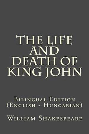 Bog, paperback The Life and Death of King John af William Shakespeare