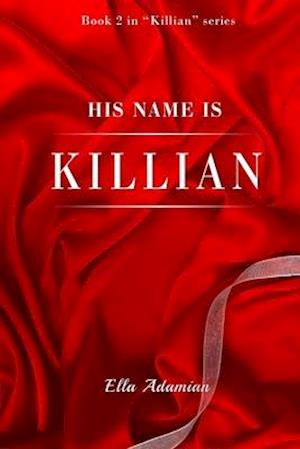 Bog, paperback His Name Is Killian (Book 2) af Ella Adamian