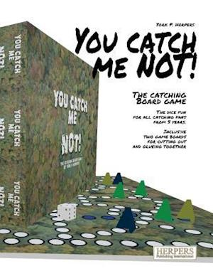 Bog, paperback You Catch Me Not! - The Catching Board Game af York P. Herpers