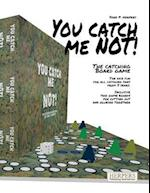 You Catch Me Not! - The Catching Board Game