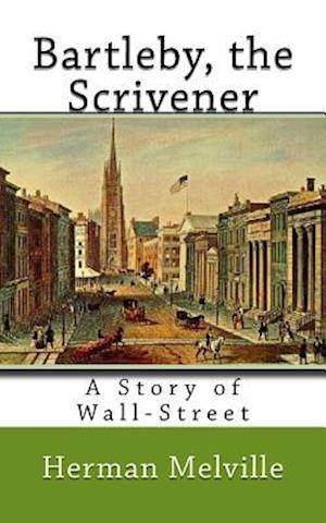 Bog, paperback Bartleby, the Scrivener af Herman Melville