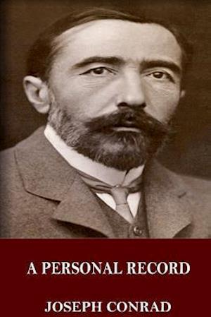 Bog, paperback A Personal Record af Joseph Conrad