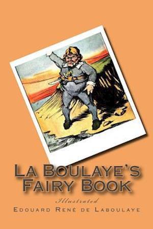 Bog, paperback La Boulaye's Fairy Book af Edouard Rene De Laboulaye