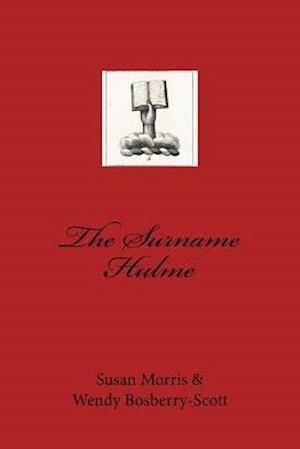 Bog, paperback The Surname Hulme af Susan Morris, Wendy Bosberry-Scott