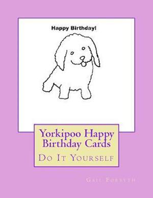 Bog, paperback Yorkipoo Happy Birthday Cards af Gail Forsyth