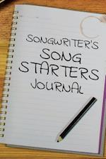 Songwriter's Song Starters Journal