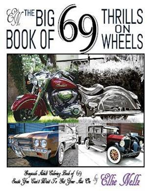 Bog, paperback The Big Book of 69 Thrills on Wheels af Ellie Nellz
