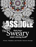 Black Paper the Sweary Adult Coloring Bool Vol.2 af Swear Word Coloring Book Dark, Antionette Vickey