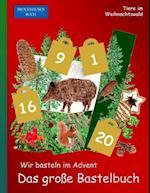 Brockhausen Buch - Wir Basteln Im Advent - Das Groe Bastelbuch