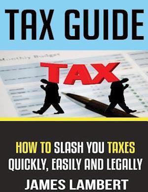 Bog, paperback Tax Guide af James Lambert