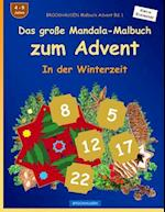 Brockhausen Malbuch Advent Bd. 1 - Das Grosse Mandala-Malbuch Zum Advent