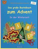 Brockhausen Bastelbuch Advent Bd. 2 - Das Grosse Bastelbuch Zum Advent