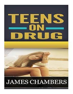 Bog, paperback Teen on Drugs af James Chambers