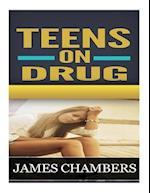 Teen on Drugs