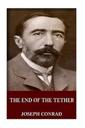 Bog, paperback The End of the Tether af Joseph Conrad