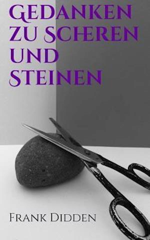 Bog, paperback Gedanken Zu Scheren Und Steinen af Frank Didden
