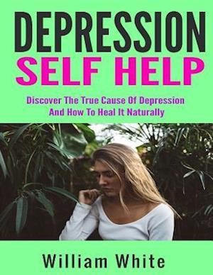 Bog, paperback Depression Self Help af William White