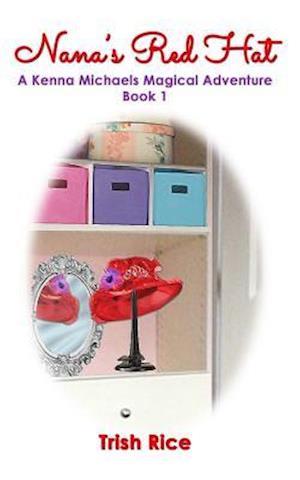 Bog, paperback Nana's Red Hat af Trish Rice
