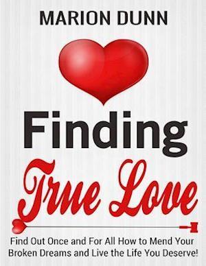 Bog, paperback Finding True Love af Marion Dunn