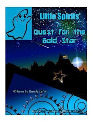 Bog, paperback Little Spirits' Quest for the Gold Star af MR Randy Lyles