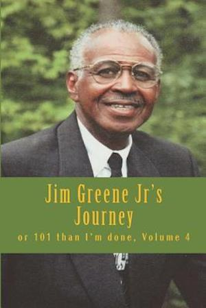 Bog, paperback Jim Greene Jr's Journey af Elde James R. Greene Jr