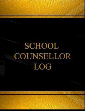 School Counsellor Log (Log Book, Journal - 125 Pgs, 8.5 X 11 Inches)