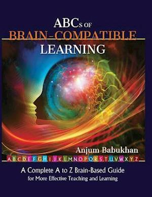Bog, paperback ABC's of Brain Compatible Learning af Anjum Babukhan