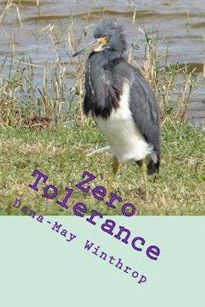 Bog, paperback Zero Tolerance af Dana-May Winthrop