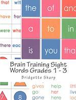 Brain Training Sight Words Grades 1 - 3
