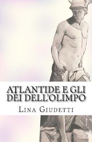 Bog, paperback Atlantide E Gli Dei Dell'olimpo af Lina Giudetti