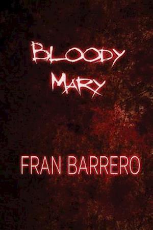 Bog, paperback Bloody Mary af Fran Barrero