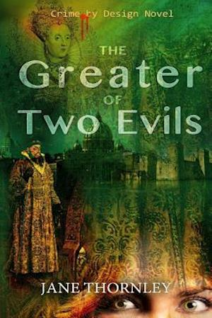 Bog, paperback The Greater of Two Evils af Jane L. Thornley