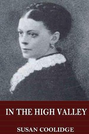 Bog, paperback In the High Valley af Susan Coolidge