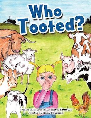 Bog, paperback Who Tooted? af Jason Thurston